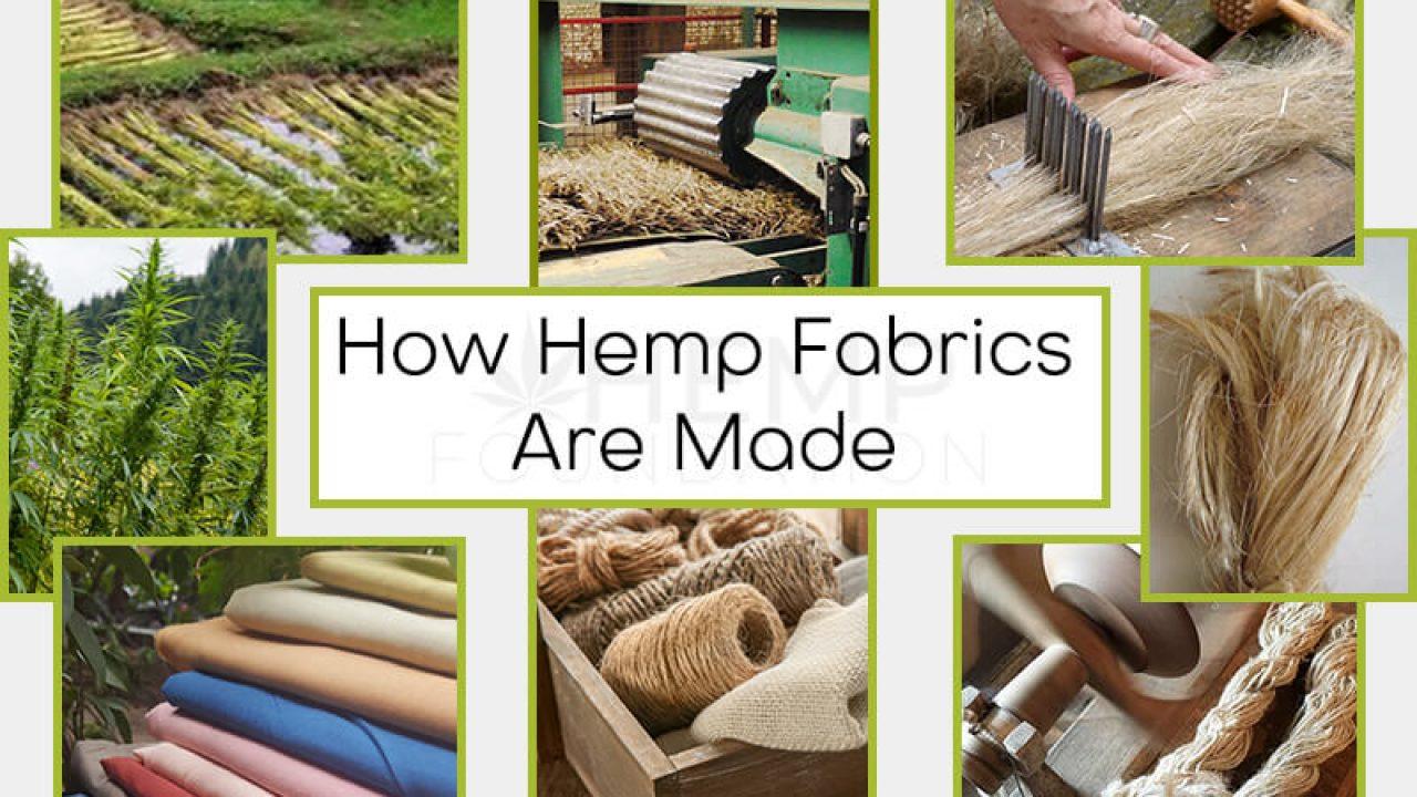 How Hemp Fabrics Are Made Hemp Blogs Hemp Foundation