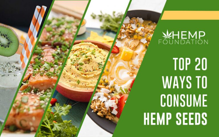 Top 20 Innovative Ways You Can Consume Hemp Seeds