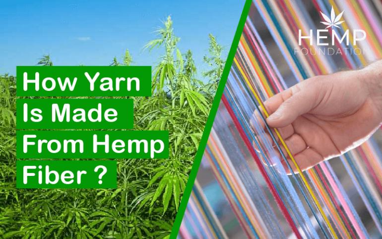 How Yarn Is Made From Hemp Fiber?