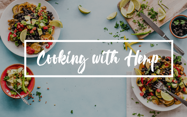 Cooking with Hemp: A few things worth knowing