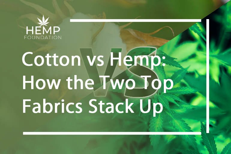 Cotton vs Hemp: How the Two Top Fabrics Stack Up