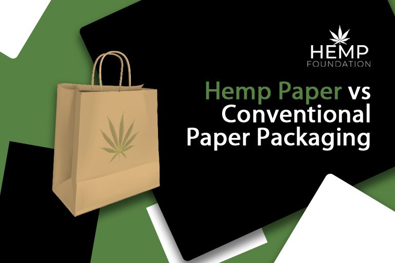 Hemp Paper vs Conventional Paper Packaging