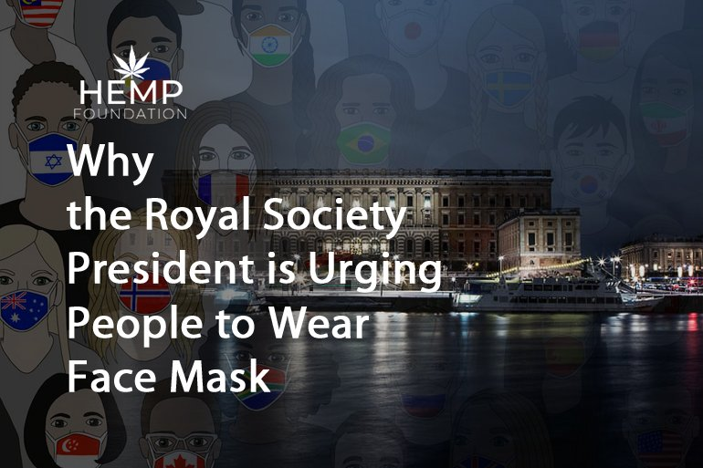 Why Royal Society President is Urging People to Wear Face Mask
