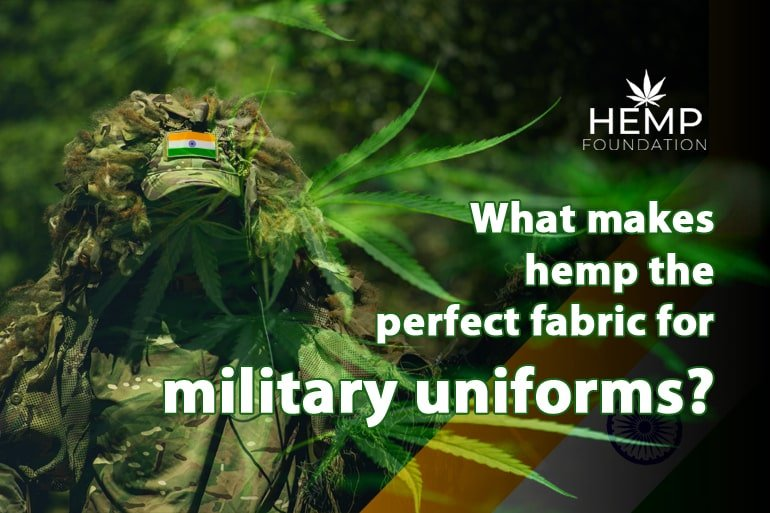What makes hemp the perfect fabric for military uniforms?
