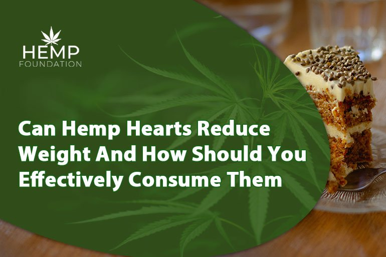 Can hemp hearts reduce weight and how should you effectively consume them