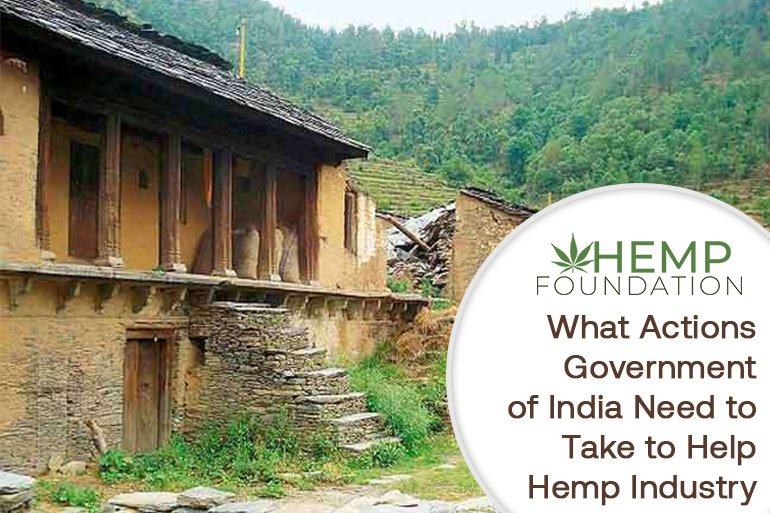 Hemp & India- What Actions Government of India Need to Take to Help Hemp Industry